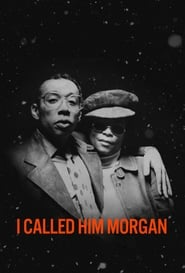 Ver I Called Him Morgan (2016) Online Gratis