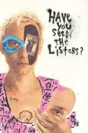 Portada Have You Seen the Listers?