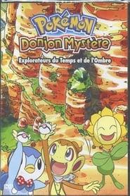 Pokémon Donjon Mystère : Explorateurs du Temps et de l'Ombre
