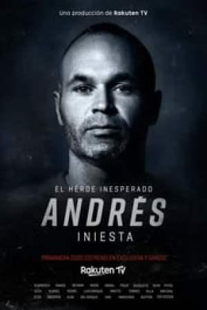 Portada Andrés Iniesta: el héroe inesperado