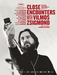 Close Encounters with Vilmos Zsigmond Online