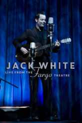 Jack White - Live from the Fargo Theatre 2015