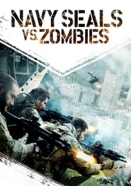 Ver Navy Seals vs. Zombies (2015) Online Gratis