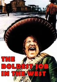 The Boldest Job in the West