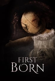 Ver First Born (2016) Online Gratis