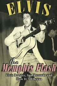 Elvis: The Memphis Flash