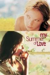 My Summer of Love 2005
