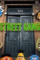 Street Gang 2018