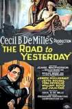 The Road to Yesterday 1925