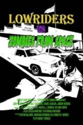 Lowriders vs Zombies from Space 2018