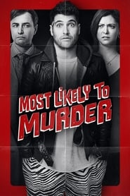 Ver Most Likely to Murder (2018) Online Gratis