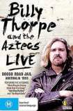 Billy Thorpe and the Aztecs: Live at Boggo Road Jail 2009