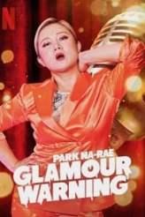 Park Na-rae: Glamour Warning 2019