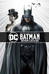 Batman: Gotham a Luz de Gas 2018