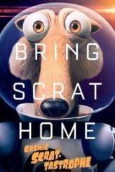 Cosmic Scrat-tastrophe 2015