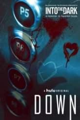 Into the Dark: Down 2019