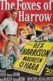 The Foxes of Harrow 1947