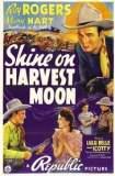 Shine On Harvest Moon 1938