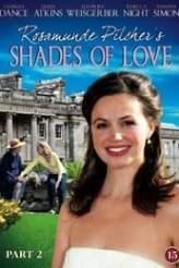 Rosamunde Pilcher: Shades of Love-A Healing Heart 2010
