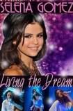 Selena Gomez: Living the Dream 2014