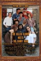 The Killer Clown Meets the Candy Man 2019