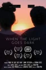 When the Light Goes Dark 2016