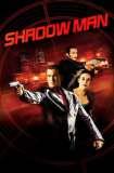 Shadow Man 2006