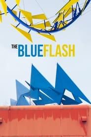 The Blue Flash