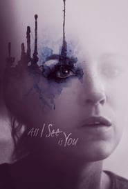 Ver All I See Is You (2017) Online Gratis