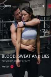 Blood, Sweat and Lies 2018