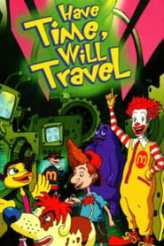 The Wacky Adventures of Ronald McDonald: Have Time, Will Travel 2001