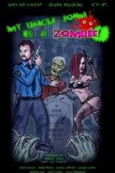 My Uncle John Is a Zombie! 2017