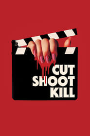 Ver Cut Shoot Kill (2017) Online Gratis