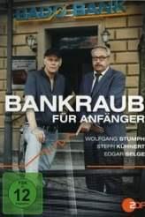 Bankraub für Anfänger 2012