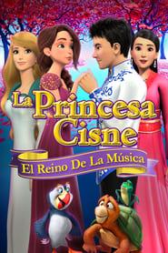 La Princesa Cisne: El Reino de la Música