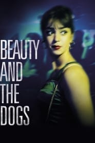 Ver Beauty and the Dogs (2017) Online Gratis