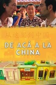 img De acá a la China
