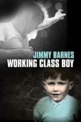 Jimmy Barnes: Working Class Boy 2018