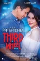 Ang Pambansang Third Wheel 2018