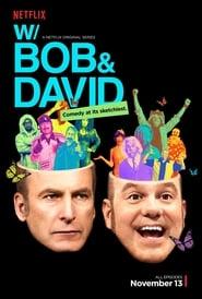 W/ Bob & David