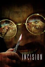 Incision