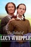 The Ballad of Lucy Whipple 2001