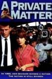 A Private Matter 1992