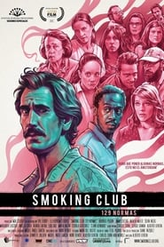 Ver Smoking Club (129 normas) (2017) Online Gratis