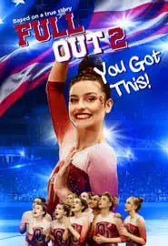 Full Out 2: You Got This! Portada