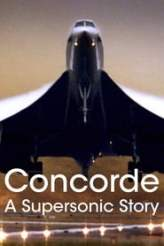 Concorde: A Supersonic Story 2017