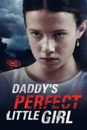 Daddy's Perfect Little Girl (2021)