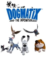 Dogmatix and the Indomitables