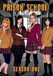 Prison School – Live Action: Temporada 1