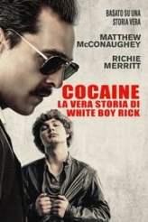 Cocaine - La vera storia di White Boy Rick 2018